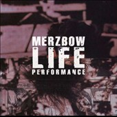 Merzbow: Life Performance