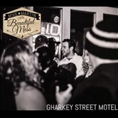 Mike Martin & the Beautiful Mess: Gharkey St. Motel [Slipcase]