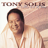 Tony Solis: A Little Bit of Love