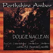 Dougie MacLean: Perthshire Amber