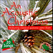 John Roth: Acoustic Christmas [Ross]