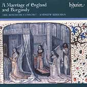 A Marriage of England and Burgundy / Binchois Consort