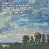 Schubert: Piano Trio in Bb major, etc / The Florestan Trio