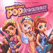 Disney: Radio Disney's Pop Dreamers