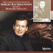 Rachmaninov: Complete Piano Music / Howard Shelley