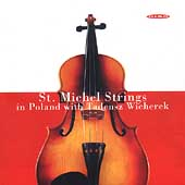 St. Michel Strings in Poland - Bacewicz, et al / Wicherek