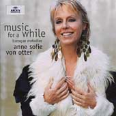 Music for a while - Baroque Melodies / von Otter, et al