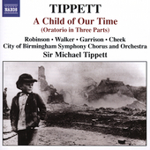 Tippett: Child of our Time / Robinson, Walker, et al