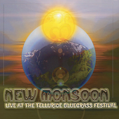 New Monsoon: Live at the Telluride Bluegrass Festival