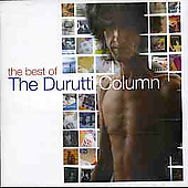 The Durutti Column: The Best of the Durutti Column