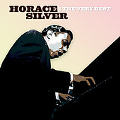 Horace Silver: The Very Best