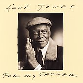 Hank Jones (Piano): For My Father
