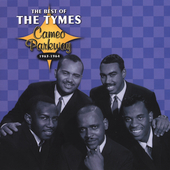 The Tymes (Philadelphia): The Best of 1963-1964