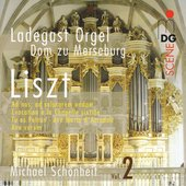 SCENE  Liszt: Organ Works Vol 1 / Sch&ouml;nheit