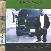 Anubyss: The Path & The Life