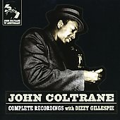 John Coltrane: Complete Recordings with Dizzy Gillespie