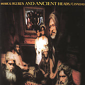 Canned Heat: Historical Figures and Ancient Heads [Remaster]