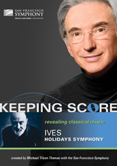 Keeping Score - Ives: Holidays Symphony / San Francisco Symphony / Tilson Thomas [DVD]