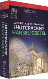 A Christmas Celebration - Tchaikovsky: The Nutcracker; Humperdinck: Hansel and Gretel / Damrau, Kirchschlager, Connell, Allen. Royal Opera & Royal Ballet [3 DVD]