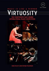 'Virtuosity' - The Fourteenth Van Cliburn International Piano Competition, directed by Christopher Wilkinson / Kholodenko, Rana, Chen, Dong, Sakata, Mindoyants [DVD]