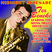 Tex Beneke: Midnight Serenade