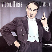 Victor Borge: Victor Borge: Live