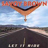 Savoy Brown: Let It Ride