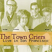 Town Criers: Live in San Francisco [Remaster] *