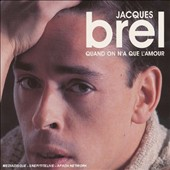 Jacques Brel: Quand on N'a Que l'Amour/Marieke/Jacques Brel 67