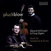 Pluck Blow - Music for Saxophone & Guitar /McChrystal, Ogden