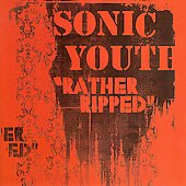Sonic Youth: Rather Ripped [Bonus Track]