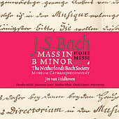 Bach: Mass in B minor / Veldhoven, Netherlands Bach Society