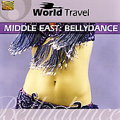 Various Artists: World Travel: Middle East: Bellydance