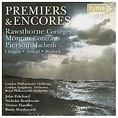 Premi&egrave;res & Encores - Pierson, Rawsthorne, etc