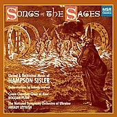 Songs of the Sages - Sisler, Leytush / Leytush, Sisler, Khokhlova, Ukraine SO, et al