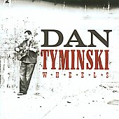 Dan Tyminski: Wheels