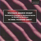 Mozart/Rechtman: Arrangements for Woodwind Quintet / The Israel Woodwind Quartet
