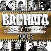 Various Artists: Bachata: Simply the Best, Vol. 2