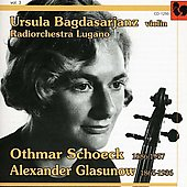 Ursula Bagdasarjanz Vol 3 - Schoeck, Glazunov: Violin Concertos