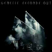 Genesis (U.K. Band): Seconds Out