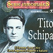 Tito Schipa (Tenor Vocal): Series Immortales