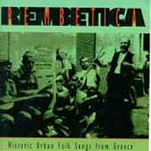 Various Artists: Rembetica: Historic Urban Folk Songs From Greece