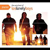 Los Lonely Boys: Playlist: The Very Best of Los Lonely Boys