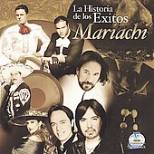 Various Artists: La Historia de Los Exitos: Mariachi