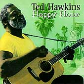 Ted Hawkins: Happy Hour