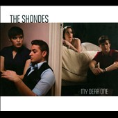 The Shondes: My Dear One [Digipak]
