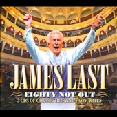 James Last: Eighty Not Out [Slipcase]