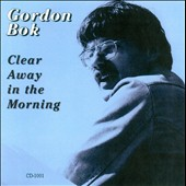Gordon Bok: Clear Away in the Morning