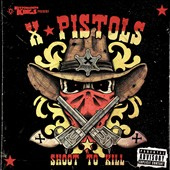 X-Pistols: Shoot to Kill [PA]