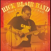 Rick Blair: Too Far To Fall